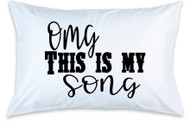 Oh My God, This Is My Song Luke Bryan Single (1) Pillowcase