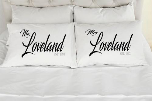 Mr. and Mrs. Loveland Style Pillowcases