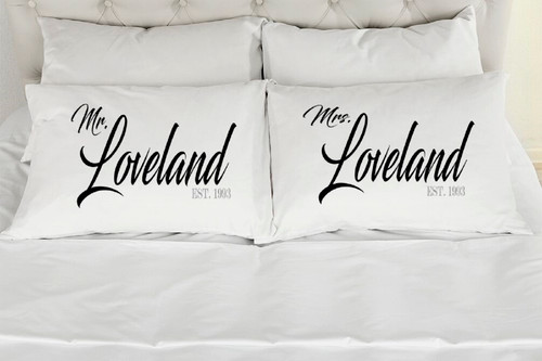 Mr. and Mrs. Loveland Style Pillowcases