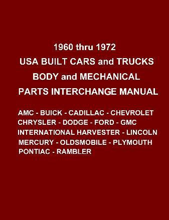 Auto parts interchange manual 1960-1972 ford chevrolet buick mercury  plymouth
