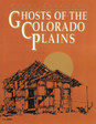Ghosts of the Colorado Plains