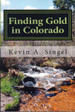 Finding Gold in Colorado