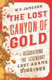 The Lost Canyon of Gold