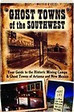 Ghost Towns of the Southwest Arizona New Mexico Mining Camps Book