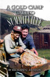 A Gold Camp Called Summitville Colorado Mining Book