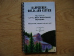Sapphires Gold and Silver Field Guide to Little Belt Mountains Montana Mining