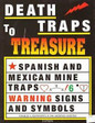 Death Traps to Treasure by Charles A. Kenworthy