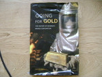 Going for Gold - The History of Newmont Mining Corporation
