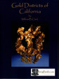 Gold Districts of California mining Geology Book New