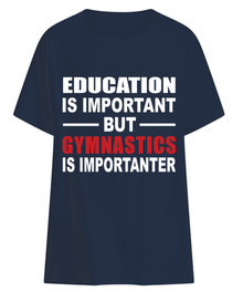 New! GYMNASTICS IS IMPORTANTER  Whimsical Children's 100% Cotton T-Shirt.
