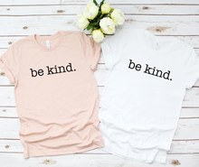 New! BE KIND Classy Unisex Short Sleeve T-Shirt. FREE Shipping!