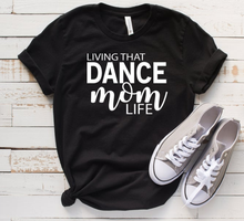 New! LIVING THAT DANCE MOM LIFE Classy Unisex Short Sleeve T-Shirt. FREE Shipping!