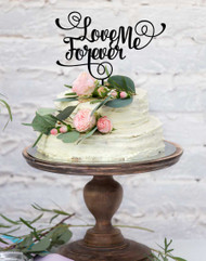 Love Me Forever Wedding cake topper