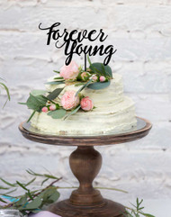 Forever Young Birthday Cake Topper