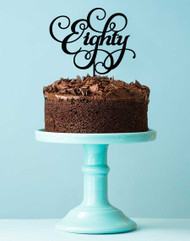80th Birthday Cake Topper decoration using the word eighty in script format