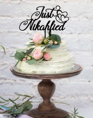 Just Nikahfied Cake Topper for Nikah Ceremonies, Muslim Weddings, or Islamic Wedding Ceremonies