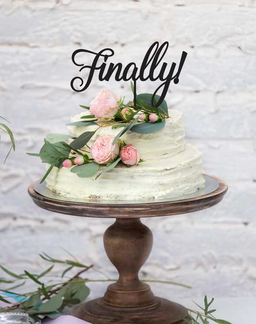 Finally! Wedding & Engagement Cake Topper - cake decorations