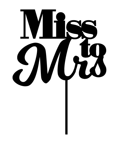 Miss to Mrs Engagement Cake Topper  or Hens party cake topper decoration. Laser cut in Australia