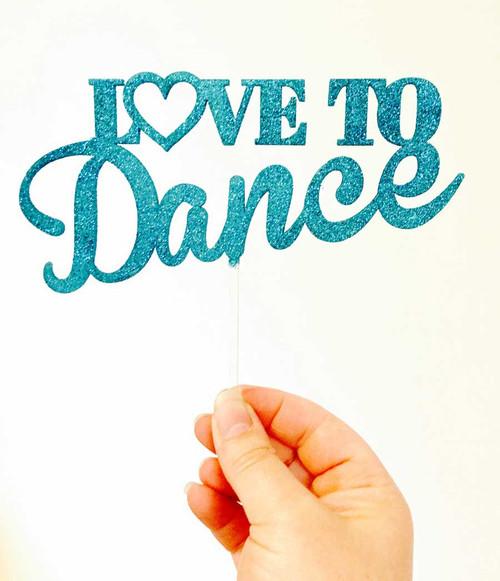 Love to Dance Cake Topper