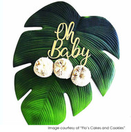Oh Baby Cake Topper, Photo Courtesy of Flo's Cakes & Cookies. Baby shower cake decoration.