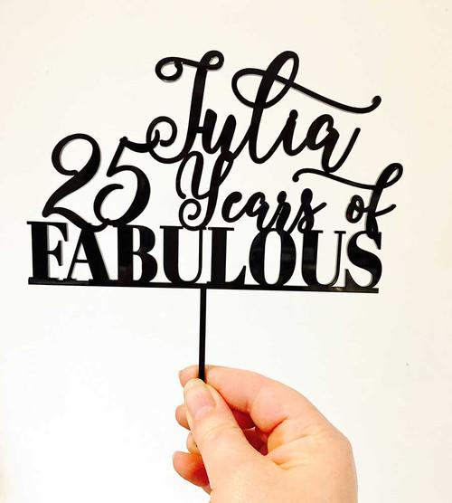Custom Name & Years of Fabulous Cake Topper