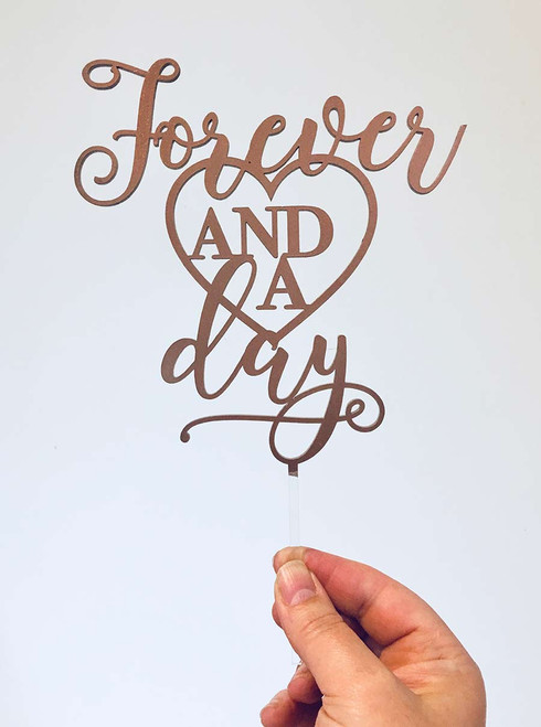 Forever and a Day Wedding Cake Topper Decoration - Laser cut in Melbourne Australia