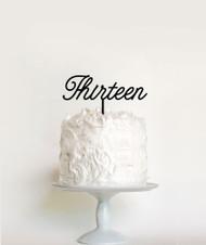 Thirteen Birthday Cake Topper