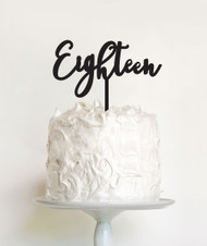 Acrylic Cake Topper - Eighteen (Modern Script)