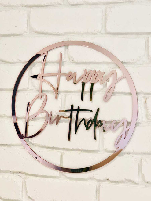 Round Happy Birthday Sign in Rose Gold mirror