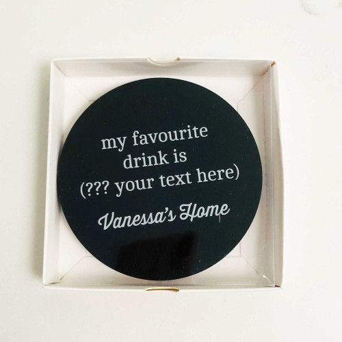 My Favourite Drink Is Custom Drink Coaster
