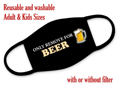 Only remove for Beer reusable and washable 3 layer face mask
