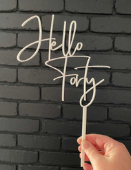 Hello Forty Modern Birthday Cake Topper - 40th Birthday Cake Decoration